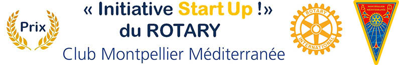 Prix Initiative Start Up du Rotary Club Montpellier Méditerannée